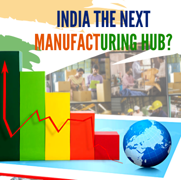 Top 7 Reasons For India To Emerge As A Global Manufacturing Hub In Post COVID19 World