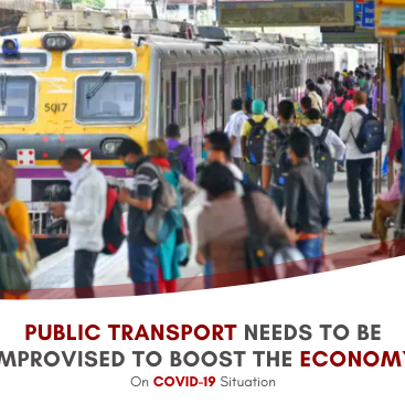 Public Transport Needs To Be Improvised To Boost The Economy On COVID-19 Situation